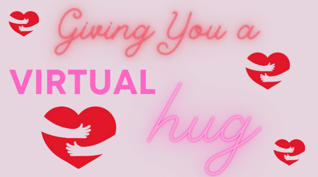 Give us a Virtual Hug!